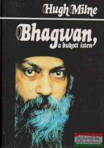 Hugh Milne - Bhagwan, a bukott isten