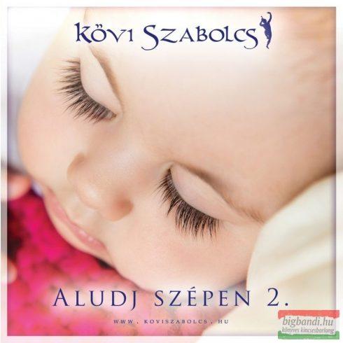 Kövi Szabolcs - Aludj szépen 2. CD