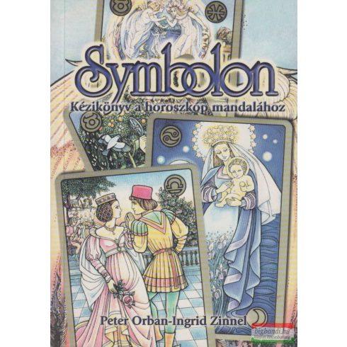 Peter Orban - Ingrid Zinnel - Symbolon - Kézikönyv a horoszkóp mandalához