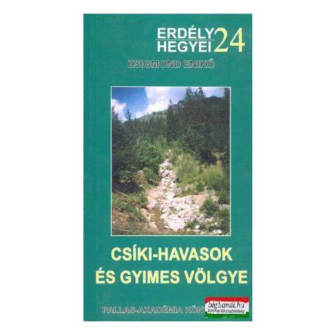 Csíki-havasok és Gyimes völgye (Erdély hegyei 24)