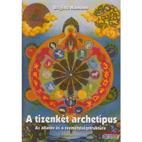 Brigitte Hamann - A tizenkét archetípus