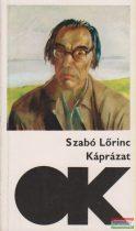 Szabó Lőrinc - Káprázat