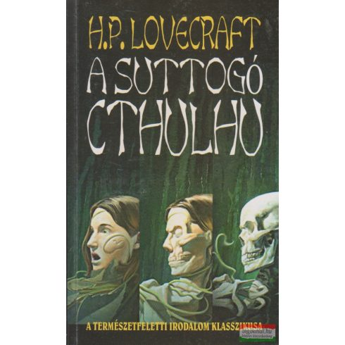 H. P. Lovecraft - A suttogó Cthulhu