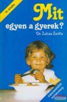 Dr. Zoltán Zsófia - Mit egyen a gyerek? - 15. kiadás