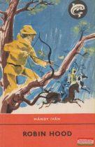 Mándy Iván - Robin Hood