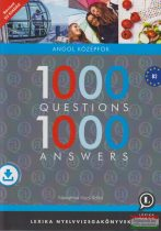 Némethné Hock Ildikó - 1000 Questions 1000 Answers - Angol középfok + letölthető hanganyag