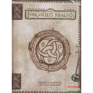 Ed Greenwood, Skip Williams, Sean K. Reynolds, Rob Heinso - Forgotten Realms világleírás