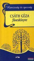 Hamisság és igazság - Csáth Géza füveskönyve
