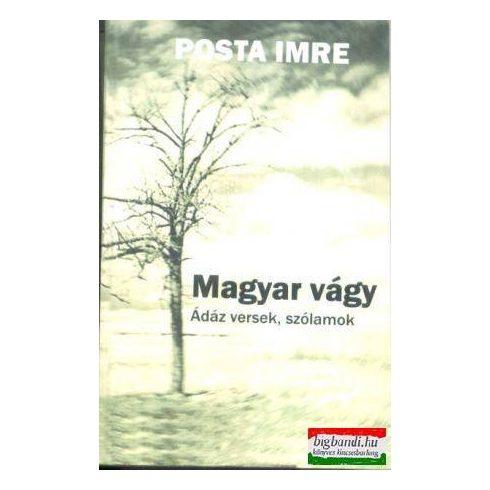Magyar vágy - ádáz versek, szólamok