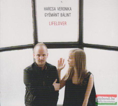Harcsa Veronika-Gyémánt Bálint: Lifelover