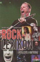 Rocklexikon - A Metallicától a Kraftwerkig