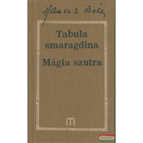 Hamvas Béla - Tabula smaragdina + Mágia szutra