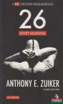 Anthony E. Zuiker, Duane Swierczynski - 26 - Sötét kezdetek