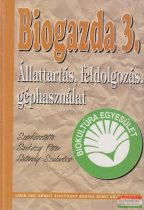 Biogazda 3. - Állattartás, feldolgozás, géphasználat