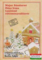 Major Sándorné Dósa Irma tanítónő süteményesfüzete