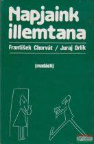 Frantisek Chorvát, Juraj Orlík - Napjaink illemtana