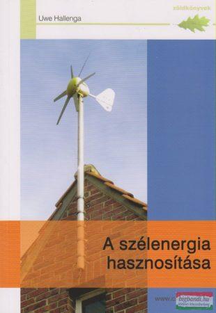 A szélenergia hasznosítása