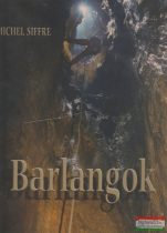 Michel Siffre - Barlangok