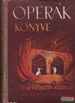 Balassa Imre - Gál György Sándor - Operák könyve