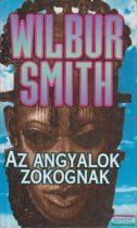 Wilbur Smith - Az angyalok zokognak