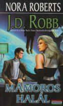 Nora Roberts (J. D. Robb) - Mámoros halál