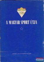 A magyar sport útja