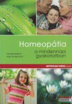 Michéle Boiron, Alain Payre-Ficot - Homeopátia a mindennapi gyakorlatban