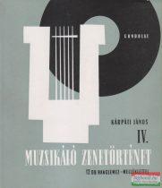 Kárpáti János - Muzsikáló zenetörténet I-IV.