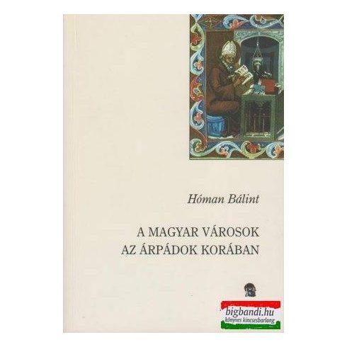 A magyar városok az Árpádok korában