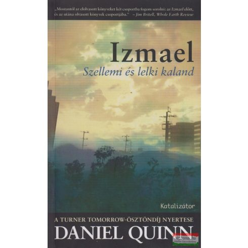 Daniel Quinn - Izmael - szellemi és lelki kaland