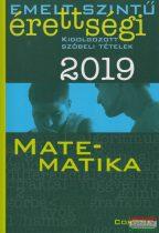 Siposs András - Matematika - Emelt szintű érettségi - Kidolgozott szóbeli tételek 2019
