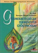 Dr. med. Hermann Michael Stellmann - Gyermekbetegségek természetes gyógymódjai