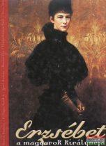 Erzsébet a magyarok királynéja
