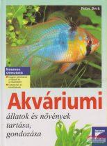 Akváriumi állatok és növények tartása, gondozása