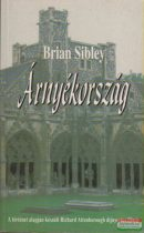 Brian Sibley - Árnyékország