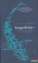 Morten A. Stroksnes - Tengerkönyv - Sós történet barátságról, kalandról és a felszín alatt nyüzsgő életről