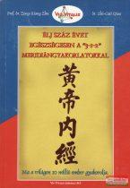 """Prof. Dr. Zong-Xiang Zhu - Dr. Zhi-Gui Qiao - Élj száz évet egészségesen a """"3-1-2"""" meridiángyakorlatokkal"""