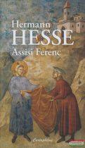 Hermann Hesse - Assisi Ferenc