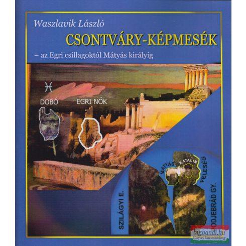 Waszlavik László - Csontváry-képmesék
