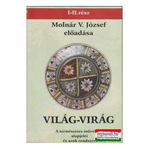 Molnár V. József: Világ-Virág 1-2. rész (2 DVD)
