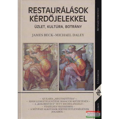 James Beck, Michael Daley - Restaurálások kérdőjelekkel