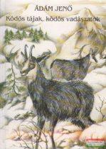 Ádám Jenő - Ködös tájak, ködös vadászatok (dedikált)