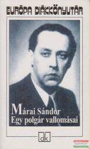 Márai Sándor - Egy polgár vallomásai