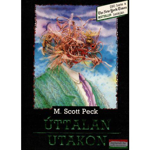 M. Scott Peck - Úttalan utakon