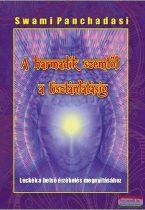 Swami Panchadasi - A harmadik szemtől a tisztánlátásig