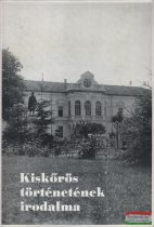 Lisztes László - Kiskőrös történetének irodalma - Válogatott bibliográfia