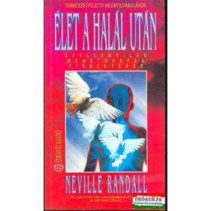 Neville Randall - Élet a halál után