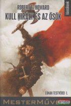 Kull király és az ősök - Conan testvérei I.