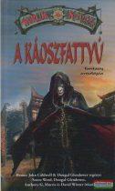 A Káoszfattyú - Fantasy antológia