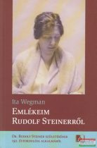 Ita Wegman - Emlékeim Rudolf Steinerről